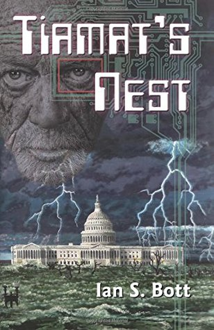 Tiamat's Nest by Ian S. Bott