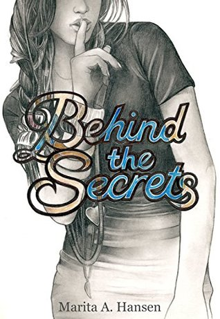Behind the Secrets (Behind the Lives Book 4)  by  Marita A. Hansen
