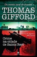 Crime na cidade de Saints Rest Thomas Gifford