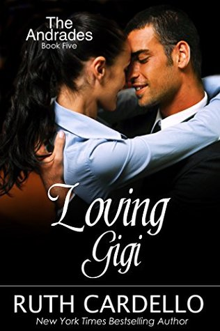 Loving Gigi (The Andrades, #5)