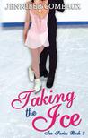 Taking the Ice (Ice #3)