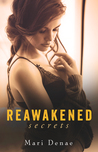 Reawakened Secrets (Reawakened, #1)