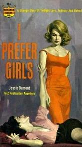 I Prefer Girls Jessie Dumont