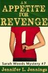 An Appetite for Revenge (A Sarah Woods Mystery)