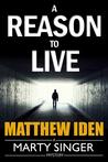 Reason to Live, A