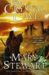 The Crystal Cave (Arthurian Saga, #1)