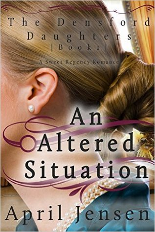 An Altered Situation (Densford Daughters #1)