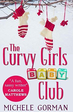 The Curvy Girls Baby Club (The Curvy Girls Club Book 2)