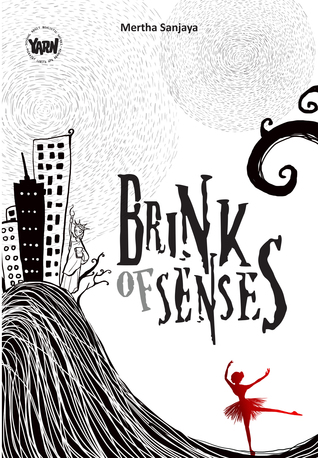 Brink of Senses oleh Mertha Sanjaya