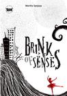 Brink of Senses