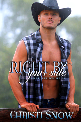 Right By Your Side by Christi Snow