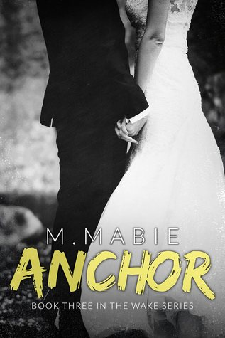 Anchor (Wake, #3)