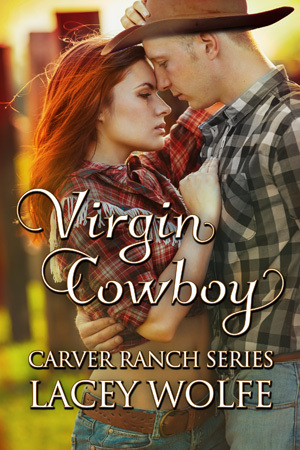 Virgin Cowboy (Carver Ranch Series, #3)