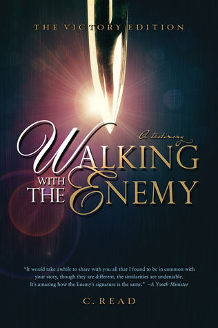 Walking With the Enemy by C. Read