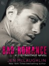 Bad Romance: A Stepbrother Novel