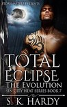 Total Eclipse: The Evolution (Sin City Heat #7)