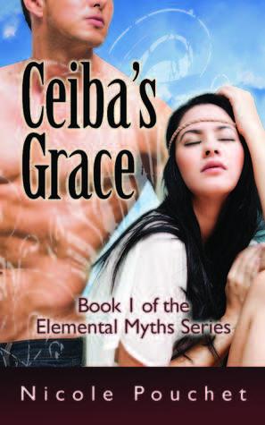 Ceiba's Grace, A Paranormal Romance Novella (Elemental Myths #1)