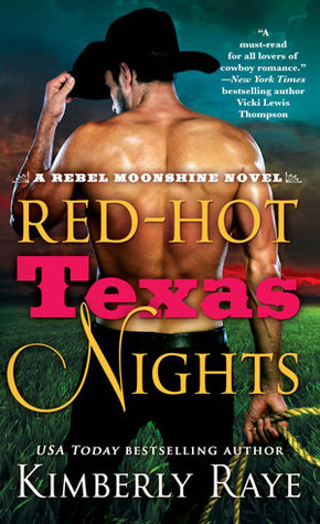 Red-Hot Texas Nights (Rebel Moonshine, #2)