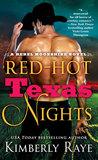 Red-Hot Texas Nights (Rebel Moonshine, #2)