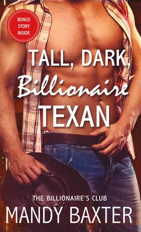 Tall, Dark, Billionaire Texan (Billionaire's Club: Texas, #4)