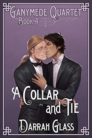 A Collar and Tie (Ganymede Quartet #4)
