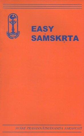 Easy Samskrta  by  Swami Prasannatmananda Sarasvati