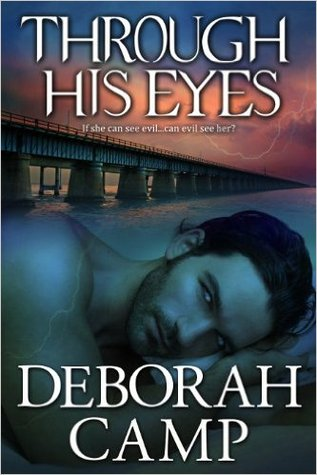 Review: Through His Eyes by Deborah Camp (@Mollykatie112, @AuthorDebCamp)