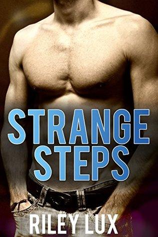 Strange Steps Riley Lux