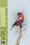 Worldchanging: A User's Guide for the 21st Century
