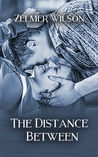 The Distance Between (Bobbie Lamont, #4)