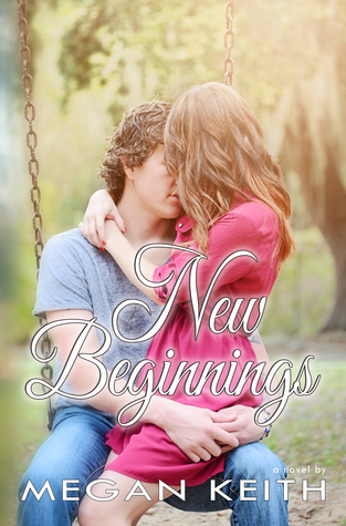New Beginnings by Megan Keith