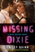 Missing Dixie by Caisey Quinn