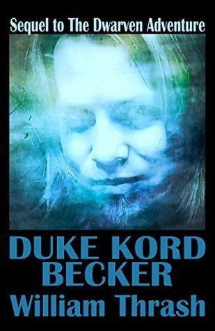 Duke Kord Becker William Thrash