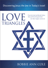 Love Triangles, Discovering Jesus the Jew in Today's Israel