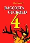 Cuckold, Che Passione!  by  Elisa Mazzarri