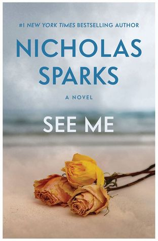 {Review} See Me by Nicholas Sparks