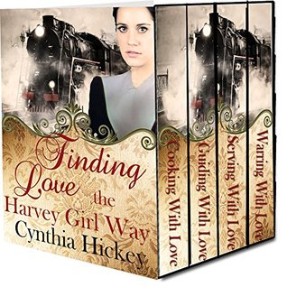 Finding Love the Harvey Girl Way (Christian Historical Romance): 4 Complete novels  by  Cynthia Hickey