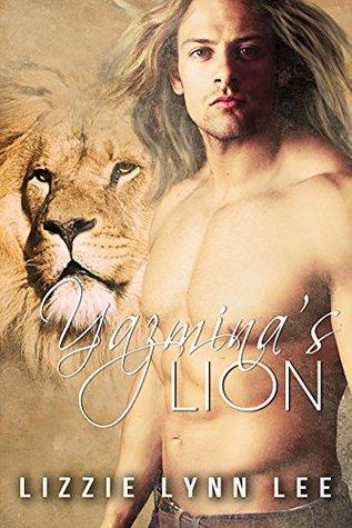 Yazminas Lion (Lions of the Serengeti, #4) Lizzie Lynn Lee