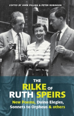 The Rilke of Ruth Speirs by Ruth Speirs