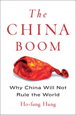 The China Boom by Ho-fung Hung