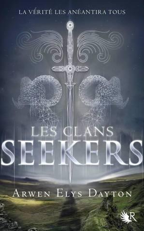 Les clans seekers (Seeker, #1)