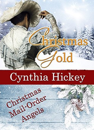 Christmas Gold (Christmas Mail Order Angels)