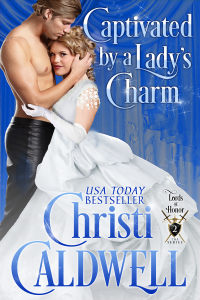 Captivated By a Lady's Charm (Lords of Honor #2)