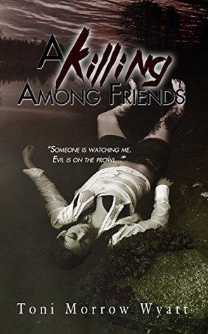 A Killing Among Friends