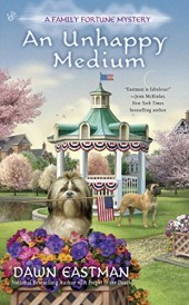 An Unhappy Medium (A Family Fortune Mystery #4)