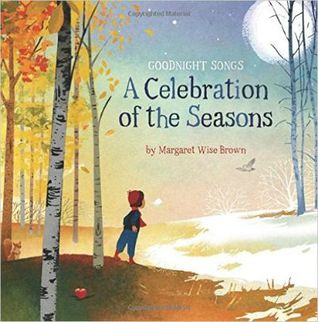 Goodnight Songs: A Celebration of Seasons