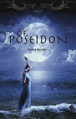 OF POSEIDON: ITALIA (THE SYRENA LEGACY Vol. 1) Anna Banks