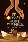 It Doesn't Hurt To Be Nice: Rediscover spirituality, served with a pinch of salt and humour