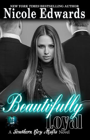 Beautifully Loyal by Nicole Edwards