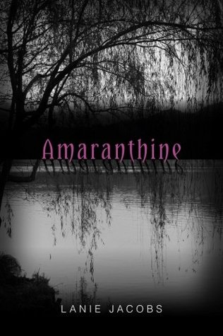 Amaranthine (Willow Shadows #1)